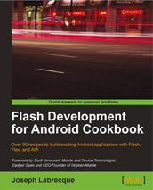 Flash Development for Android Cookbook front cover