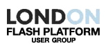 London Flash Platform User Group